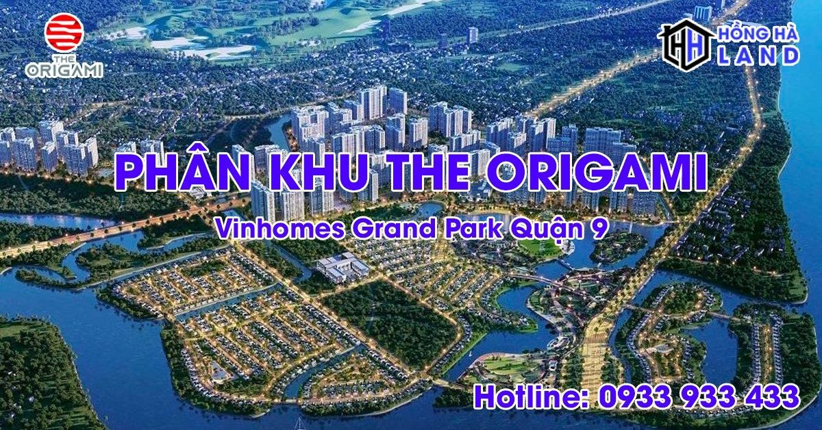 Phân khu The Origami Vinhomes Grand Park