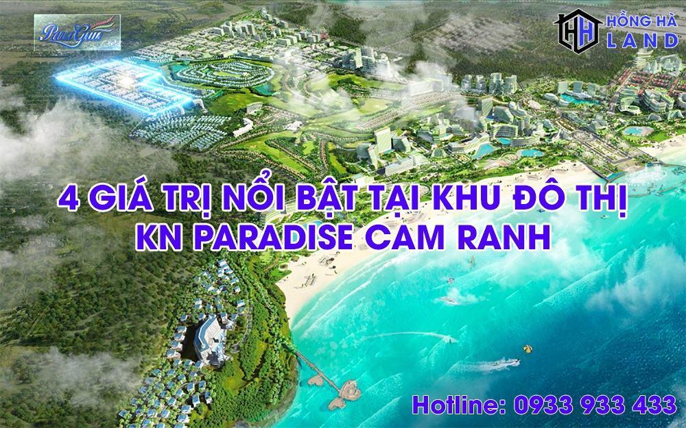 4 giá trị nổi bật tại khu đô thị KN Paradise Cam Ranh
