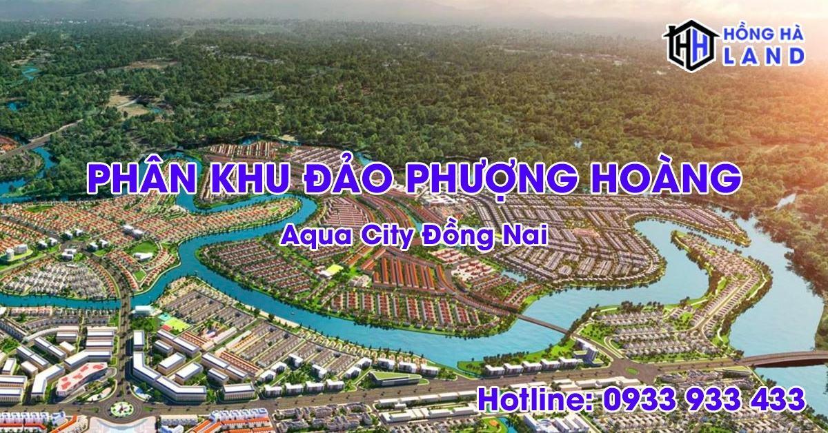 Phân khu đảo phượng hoàng Aqua City