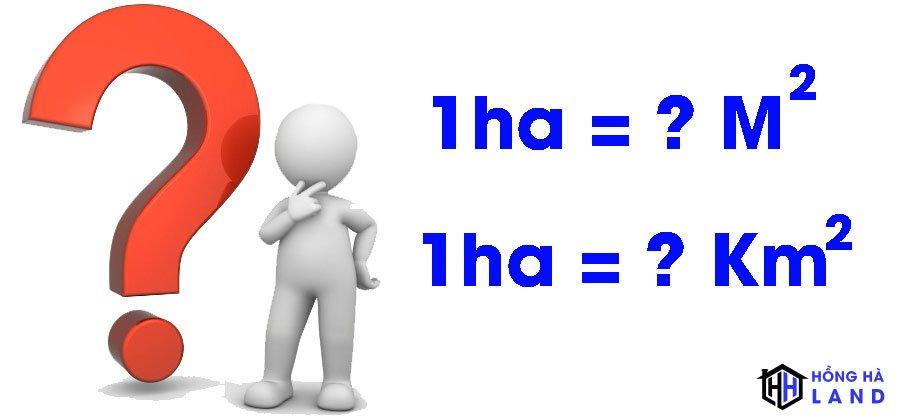 Câu hỏi 1ha bằng bao nhiêu m2